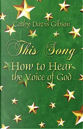 This Song by Cathy Davis Gibson