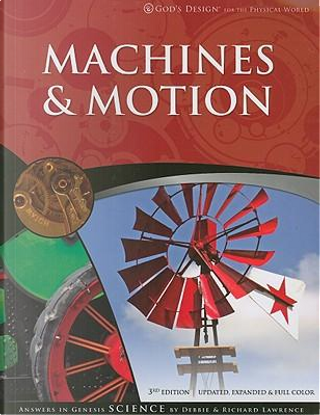 Machines & Motion by Debbie Lawrence