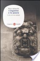 L'inganno e la paura. Il mito del caos globale by Pino Arlacchi