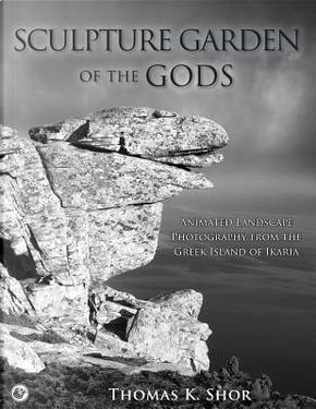 Sculpture Garden of the Gods by Thomas K. Shor