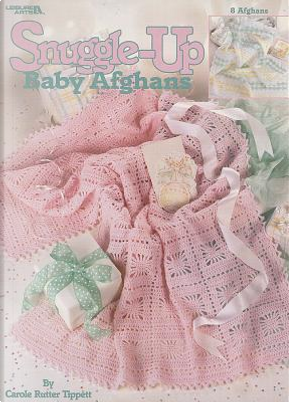 Snuggle-up Baby Afghans by Carole Rutter Tippett