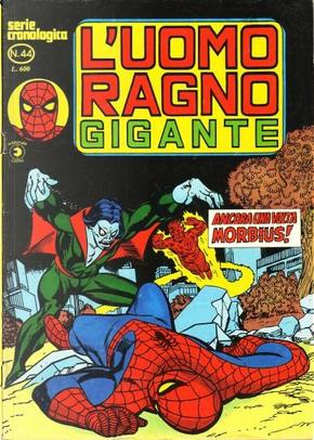 L'Uomo Ragno Gigante n. 44 by Gerry Conway