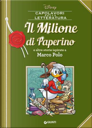 Capolavori della letteratura n. 12 by Carl Barks, Guido Martina, Romano Scarpa