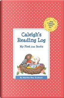 Caleigh's Reading Log by Martha Day Zschock
