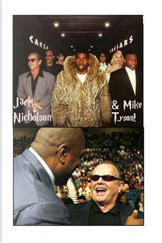 Jack Nicholson & Mike Tyson! by S. King