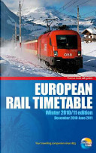 European Rail Timetable - Winter 10/11 by Thomas Cook Publishing