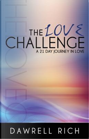 The Love Challenge by Dawrell Rich