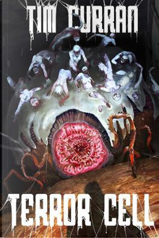 Terror Cell by Tim Curran