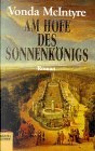 Am Hofe des Sonnenkönigs. by Vonda N. MacIntyre, Vonda N. McIntyre