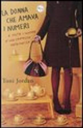 La donna che amava i numeri by Toni Jordan