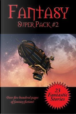 The Fantasy  Super Pack #2 by Philip K. Dick