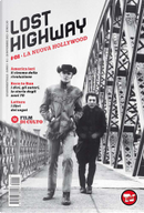 Lost highway - quadrimestrale - A. 1 n. 1 (novembre 2013) by Chiara Bruno, Claudio Bartolini, Giona A. Nazzaro, Ilaria Feole