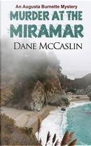 Murder at the Miramar by Dane McCaslin
