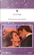 Romancing The Enemy by Laurie Paige