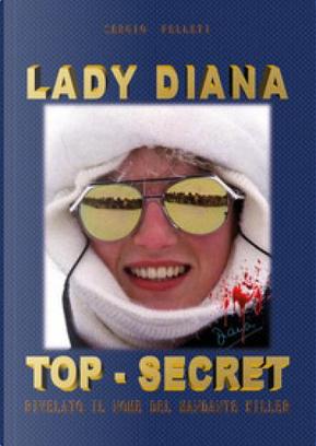 LADY DIANA TOP-SECRET by Sergio Felleti