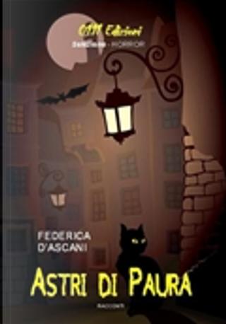 Astri di paura by Federica D'Ascani