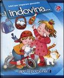 Indovina.... Ediz. illustrata by C. Alberto Michelini