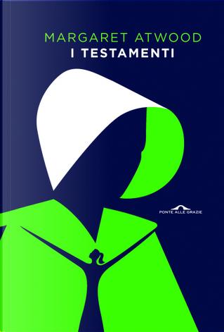 I testamenti by Margaret Atwood