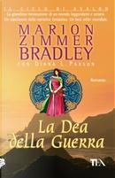 La dea della guerra by Diana L. Paxson, Marion Zimmer Bradley