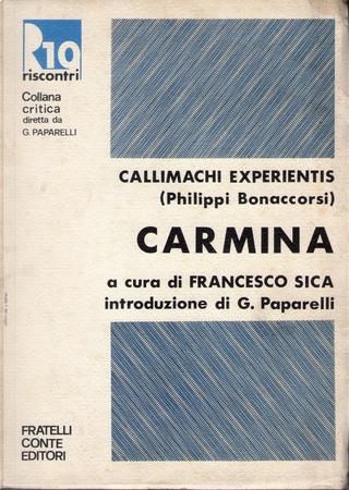 Callimachi Experientis (Philippi Bonaccorsi) Carmina by Filippo Buonaccorsi