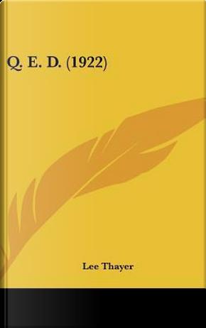 Q. E. D. by Lee Thayer