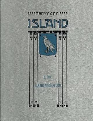 Island in Vergangenheit und Gegenwart 1. Teil by Paul Herrmann