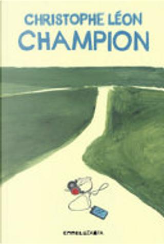 Champion by Christophe Léon