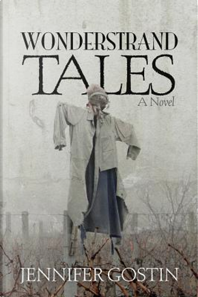 Wonderstrand Tales by Jennifer Gostin