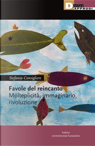 Favole del reincanto by Stefania Consigliere
