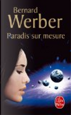 Paradis sur mesure by Bernard Werber