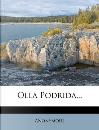 Olla Podrida. by ANONYMOUS