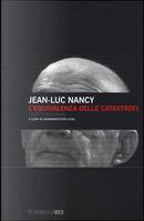 L'equivalenza delle catastrofi (dopo Fukushima) by Jean-Luc Nancy
