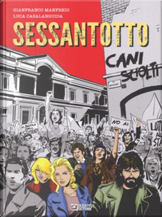 Sessantotto - Cani sciolti by Gianfranco Manfredi