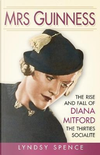 Mrs Guinness by Lyndsy Spence