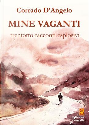 Mine vaganti by Corrado D'Angelo