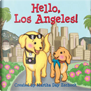 Hello, Los Angeles! by Martha Day Zschock