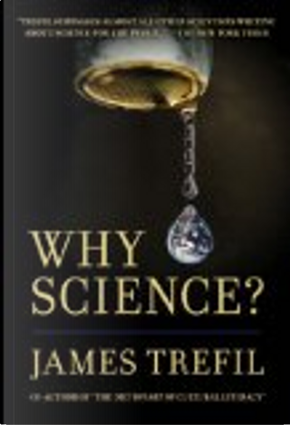 Why Science? by James Trefil