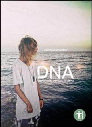 DNA. Cicatrici in un fiore di mirto by Giulia Savarelli