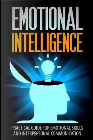 Emotional Intelligence by Daniel Schneider