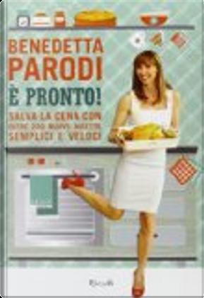 È pronto! by Benedetta Parodi