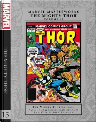 Marvel Masterworks The Mighty Thor 15 by Len Wein