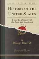 History of the United States, Vol. 10 by George Bancroft