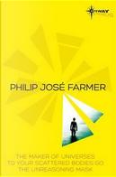 Philip Jose Farmer SF Gateway Omnibus by Philip Jose Farmer