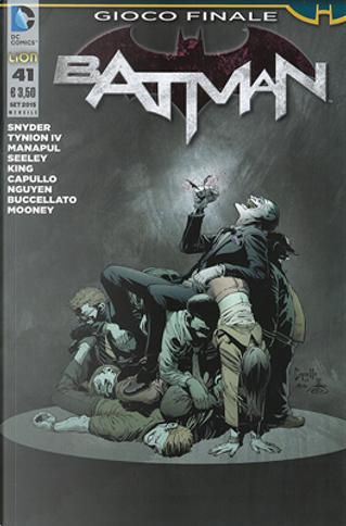 Batman #41 by Brian Buccellato, Francis Manapul, James Tynion IV, Scott Snyder, Tim Seeley, Tom King