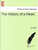 The History of a Heart. VOL. III by Lady Blake