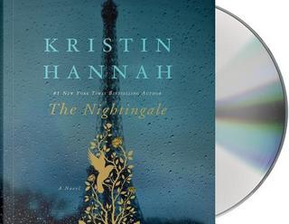 The Nightingale by KRISTIN HANNAH