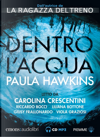 Dentro l 'acqua by Paula Hawkins