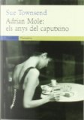 Adrian Mole by Sue Townsend