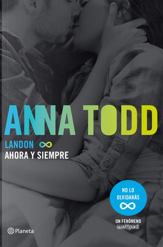 Landon. Ahora y siempre by Anna Todd
