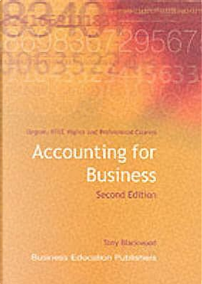Accounting for Business by Tony Blackwood